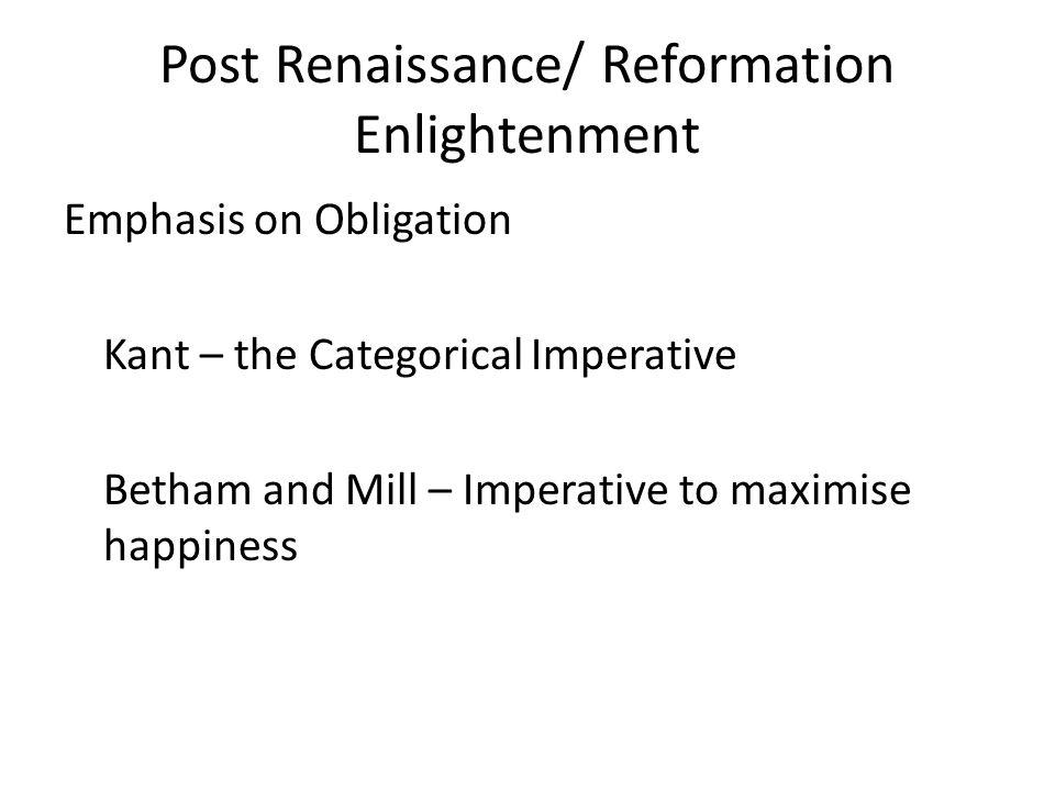 Post Renaissance/ Reformation Enlightenment
