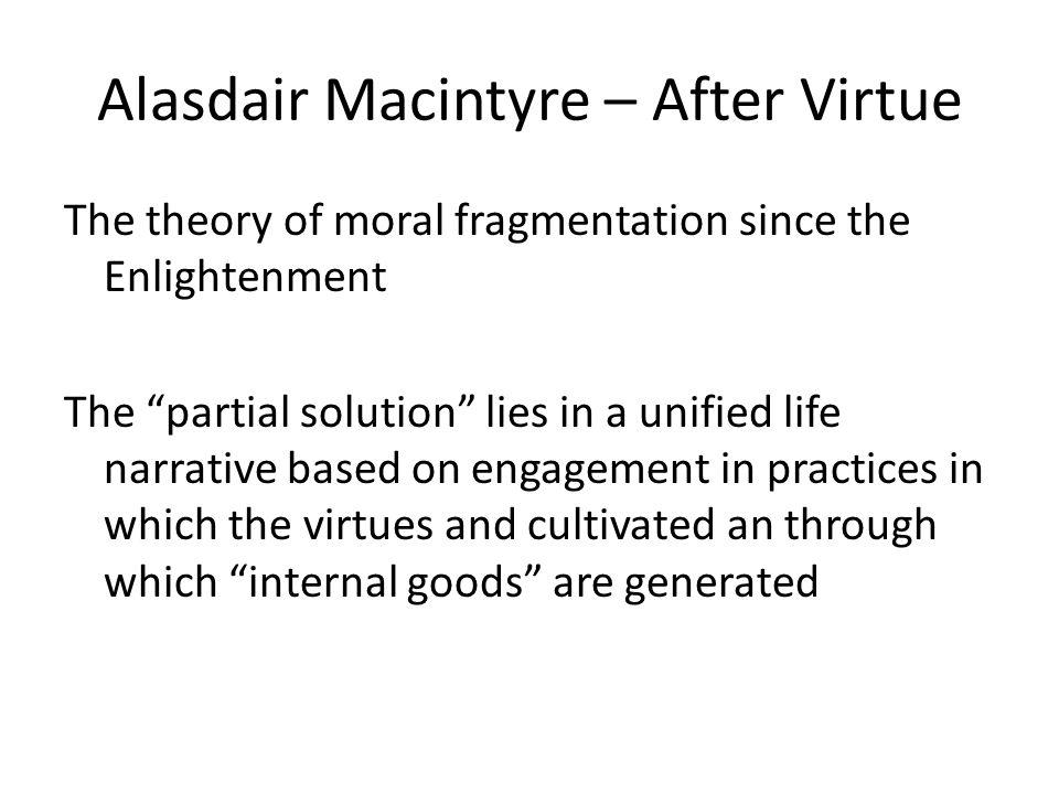 Alasdair Macintyre – After Virtue