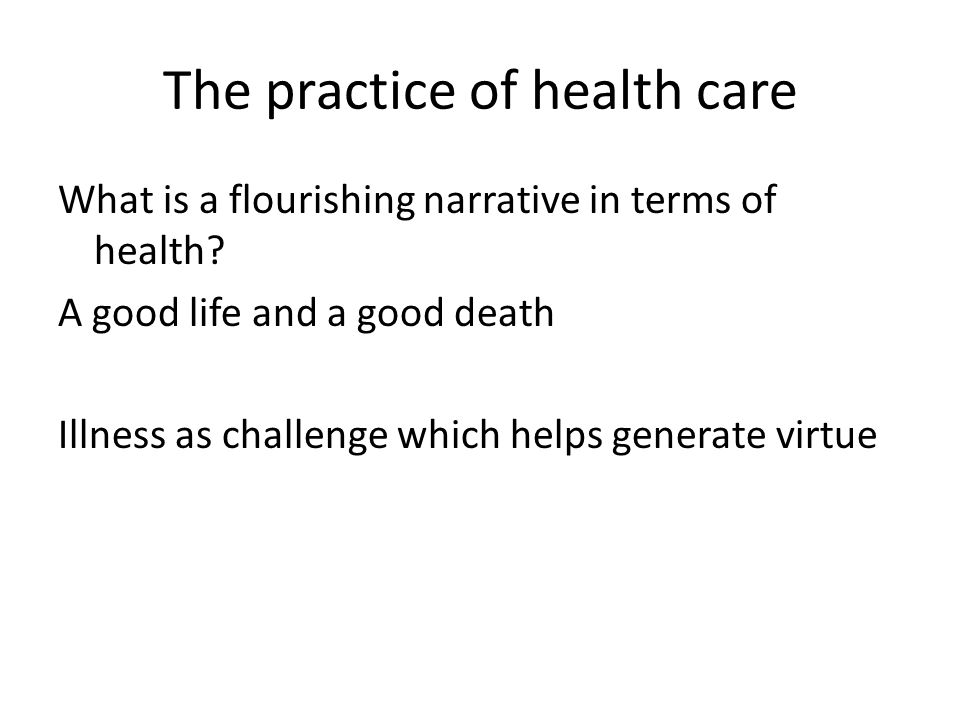 The practice of health care