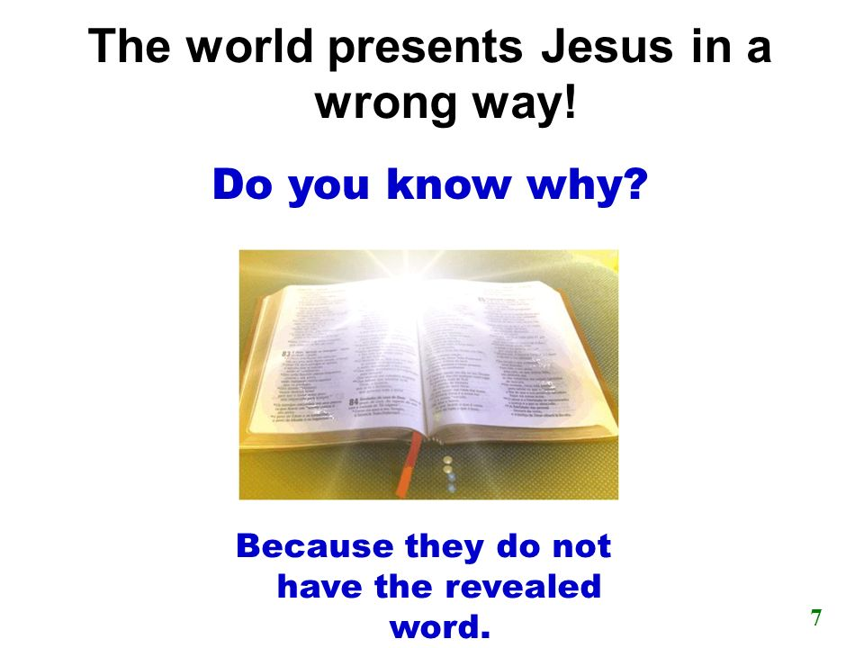 The world presents Jesus in a wrong way!