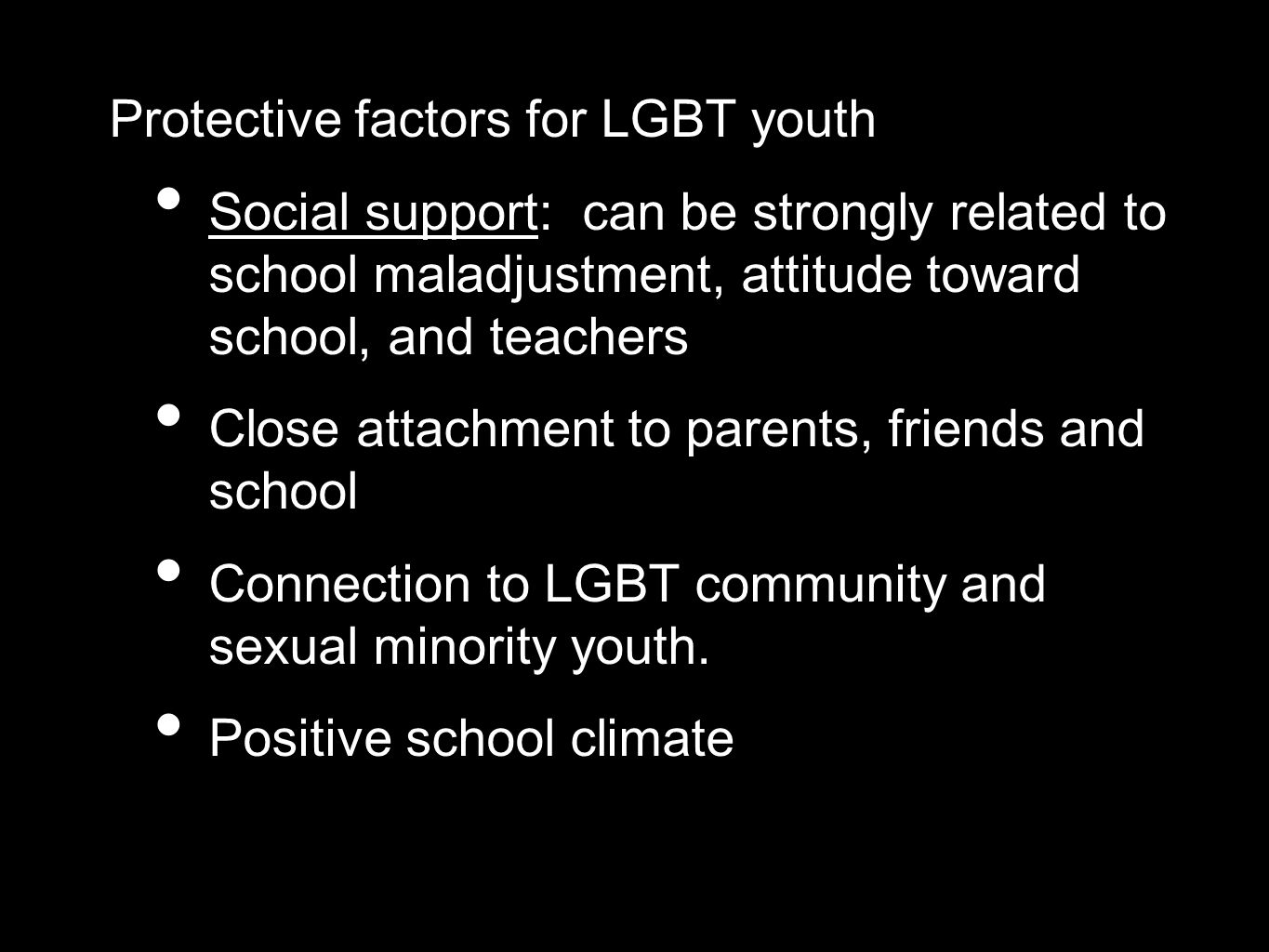 Protective factors for LGBT youth