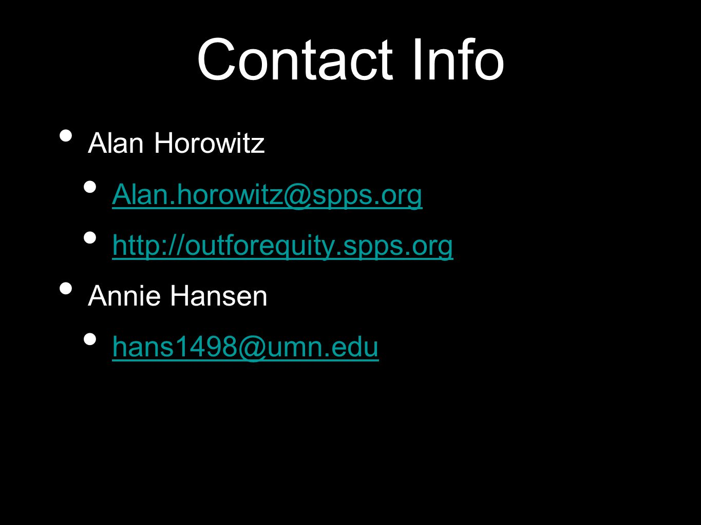 Contact Info Alan Horowitz. Alan.horowitz@spps.org.