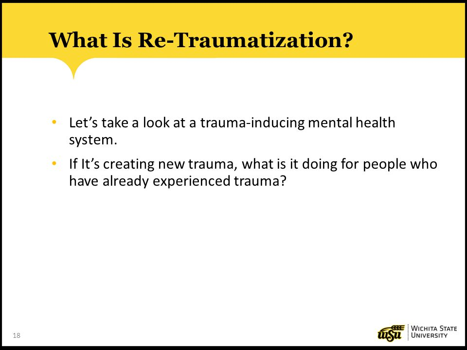 What Is Re-Traumatization