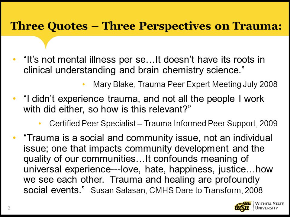 Three Quotes – Three Perspectives on Trauma: