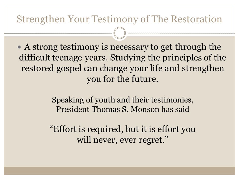 Strengthen Your Testimony of The Restoration