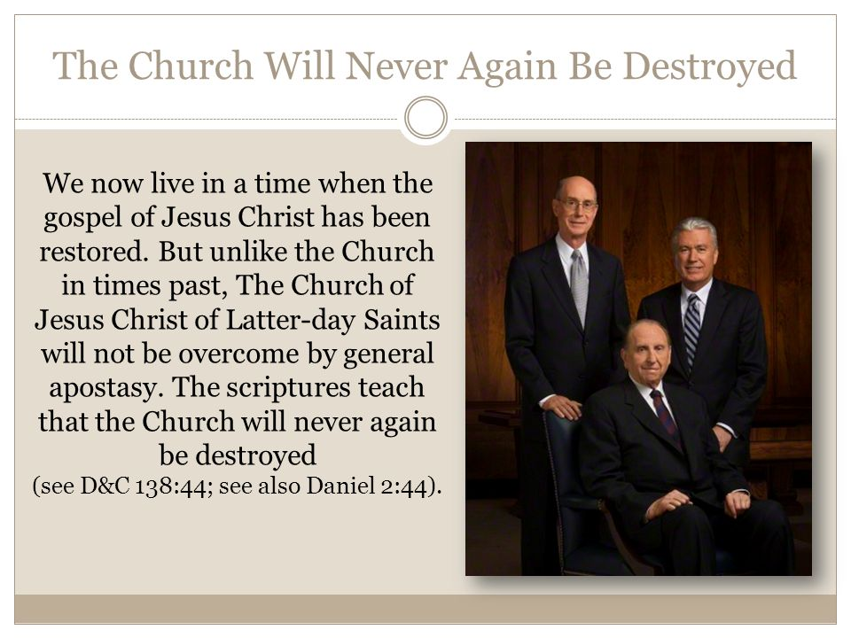 The Church Will Never Again Be Destroyed