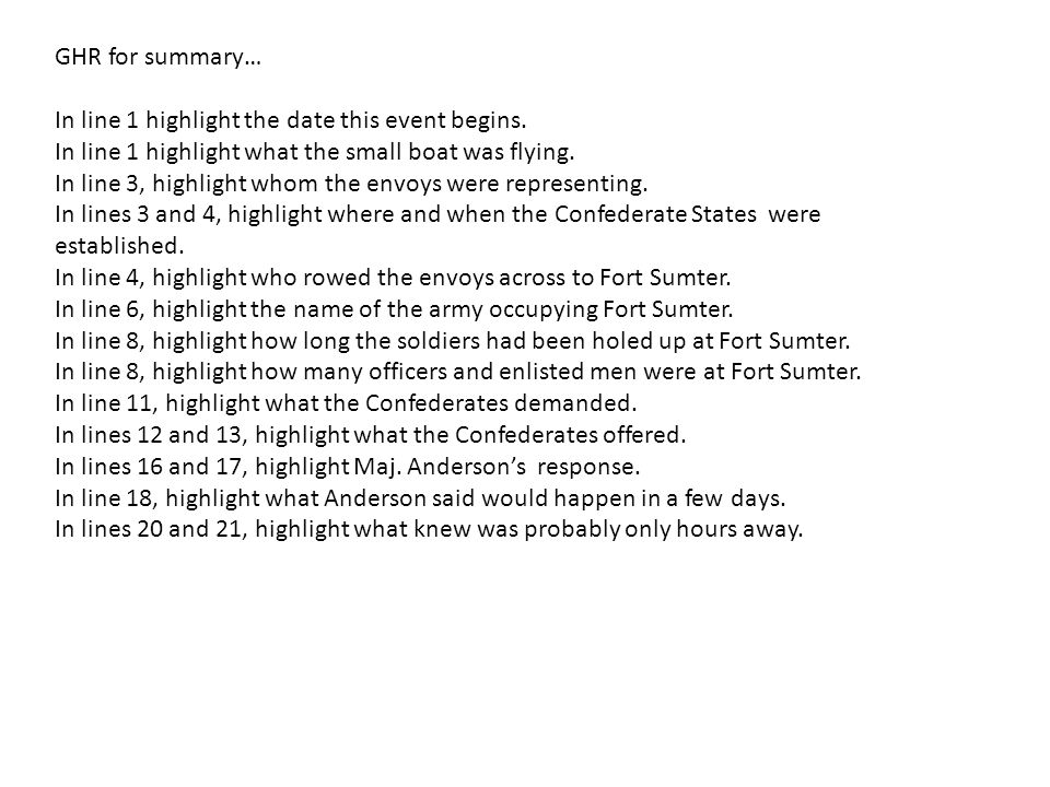GHR for summary… In line 1 highlight the date this event begins. In line 1 highlight what the small boat was flying.