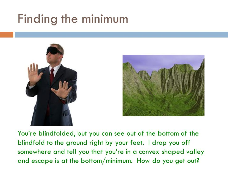 Finding the minimum