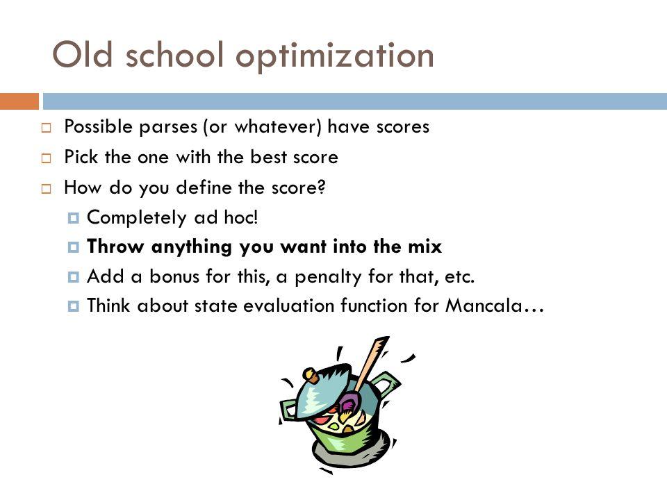 Old school optimization