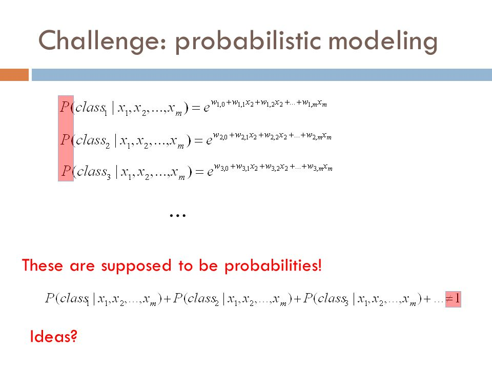 Challenge: probabilistic modeling