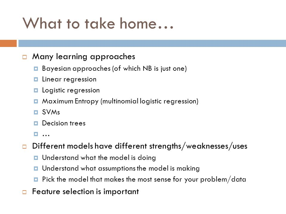 What to take home… Many learning approaches