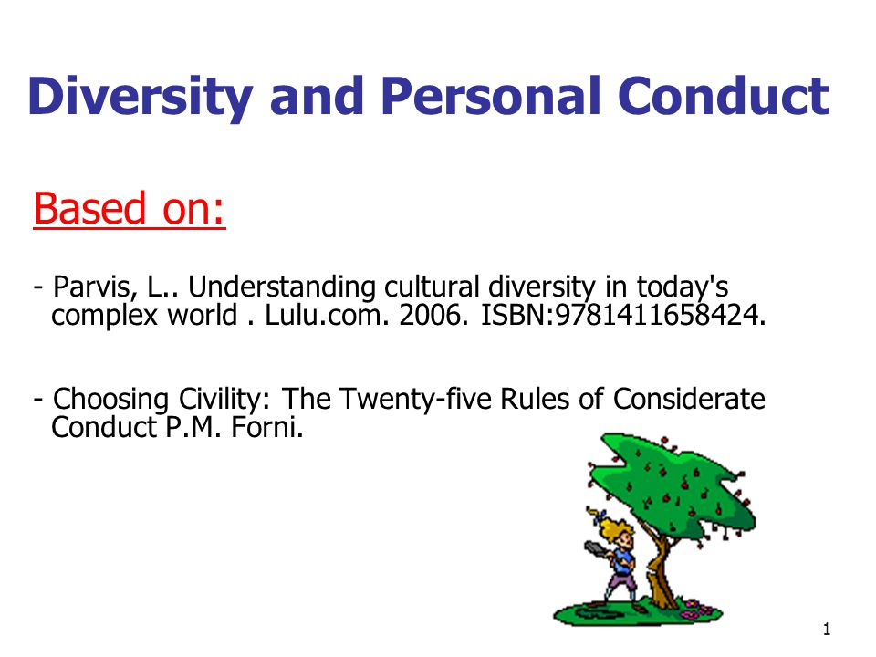Diversity and Personal Conduct