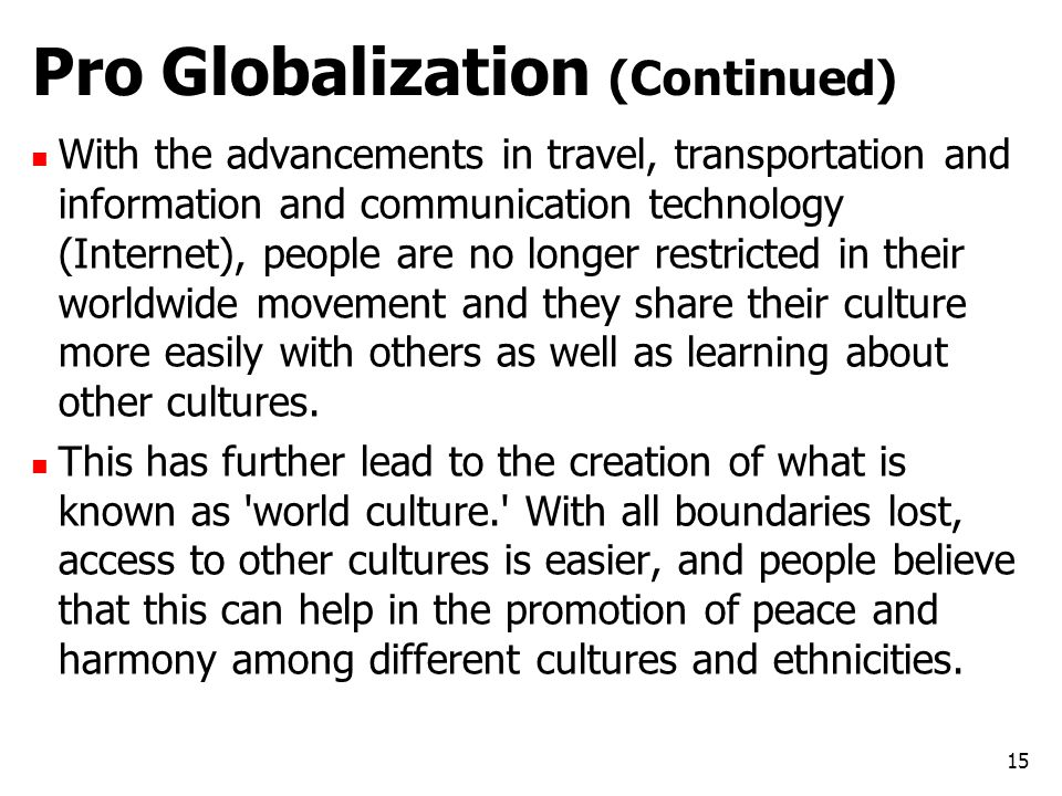 Pro Globalization (Continued)