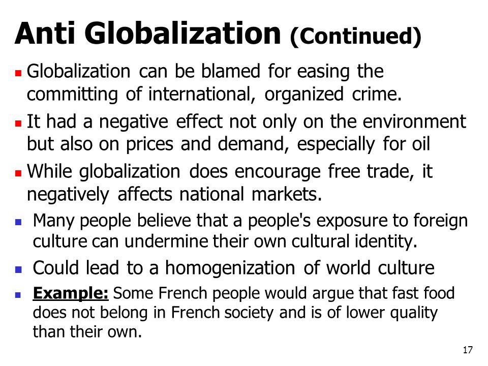 Anti Globalization (Continued)