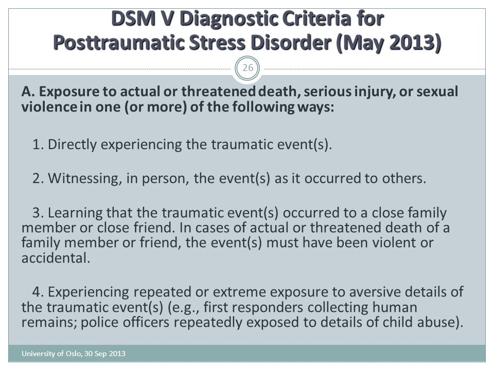 DSM V Diagnostic Criteria for Posttraumatic Stress Disorder (May 2013)