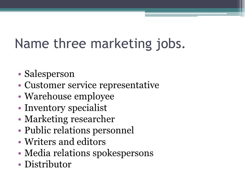 Name three marketing jobs.
