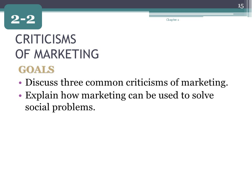 CRITICISMS OF MARKETING