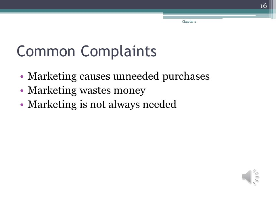 Common Complaints Marketing causes unneeded purchases