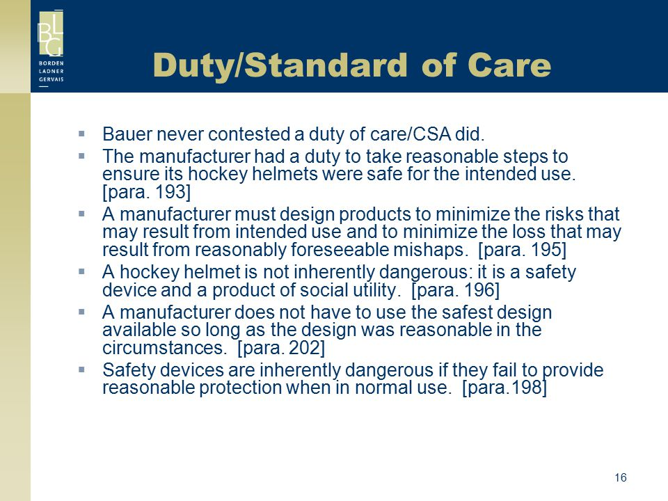 Duty/Standard of Care Bauer never contested a duty of care/CSA did.