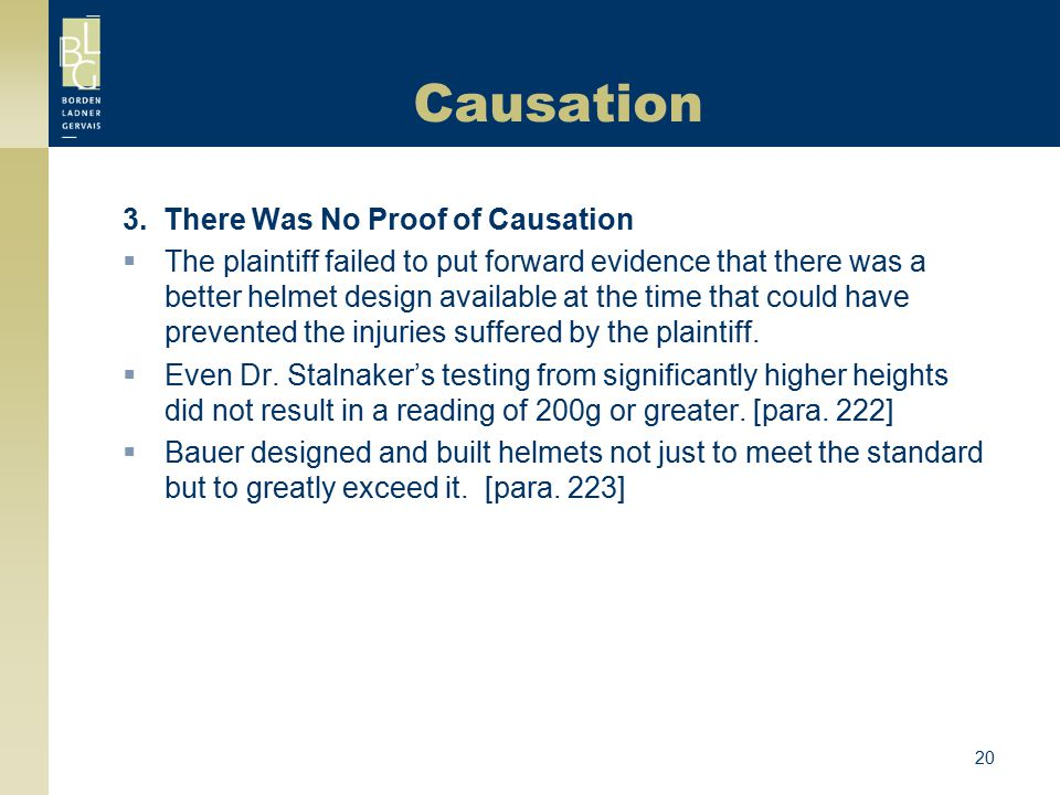 Causation 3. There Was No Proof of Causation