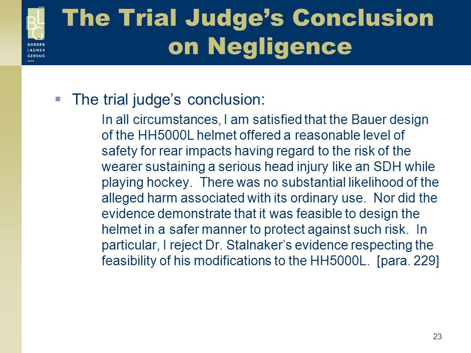 The Trial Judge's Conclusion on Negligence