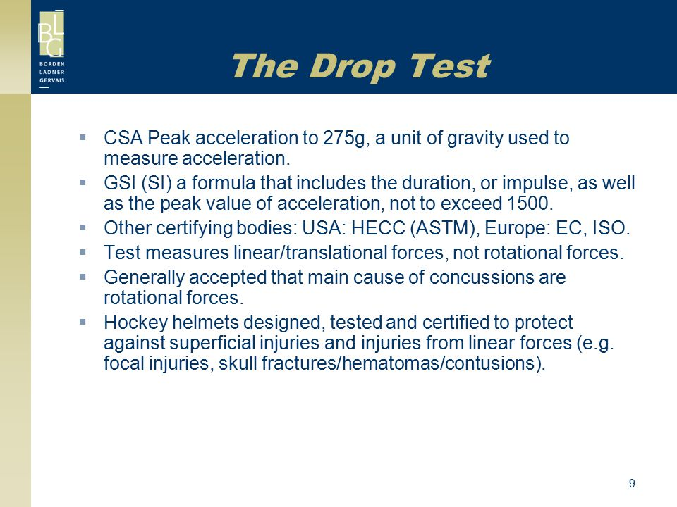 The Drop Test CSA Peak acceleration to 275g, a unit of gravity used to measure acceleration.