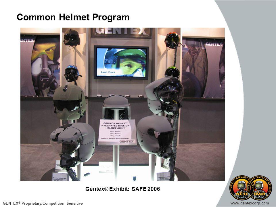 Common Helmet Program Gentex® Exhibit: SAFE 2006