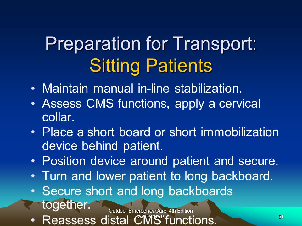 Preparation for Transport: Sitting Patients