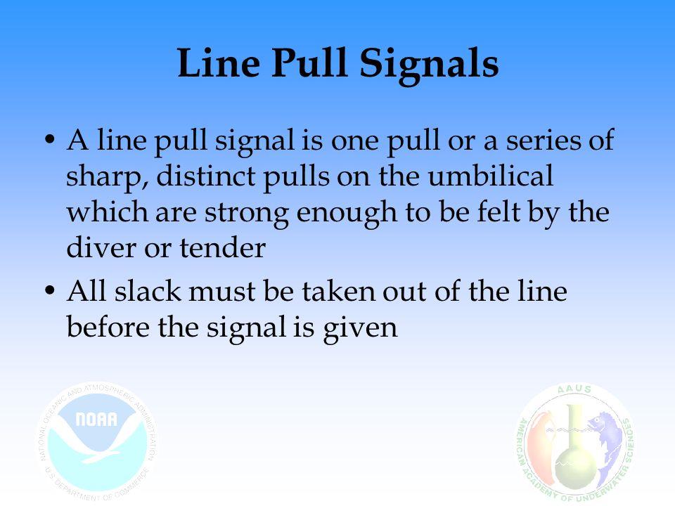 Line Pull Signals