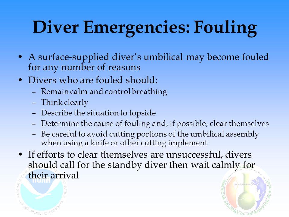 Diver Emergencies: Fouling