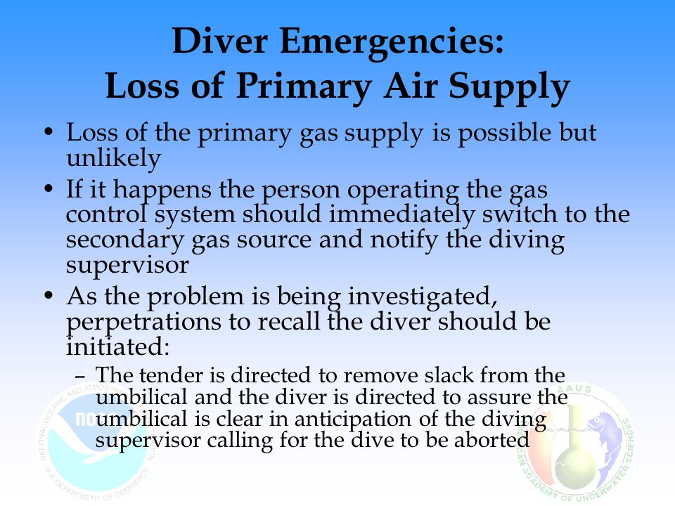 Diver Emergencies: Loss of Primary Air Supply