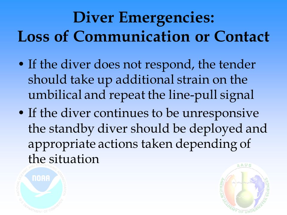 Diver Emergencies: Loss of Communication or Contact