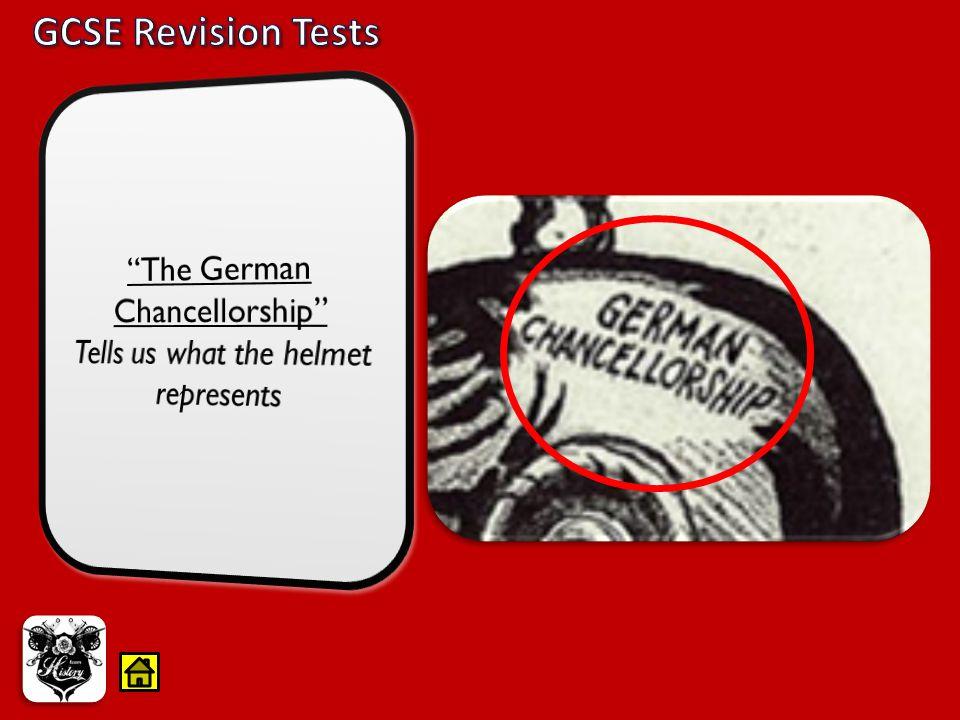 GCSE Revision Tests The German Chancellorship