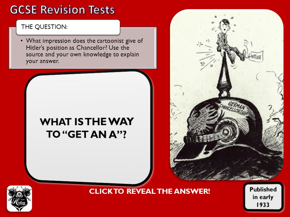 WHAT IS THE WAY TO GET AN A CLICK TO REVEAL THE ANSWER!
