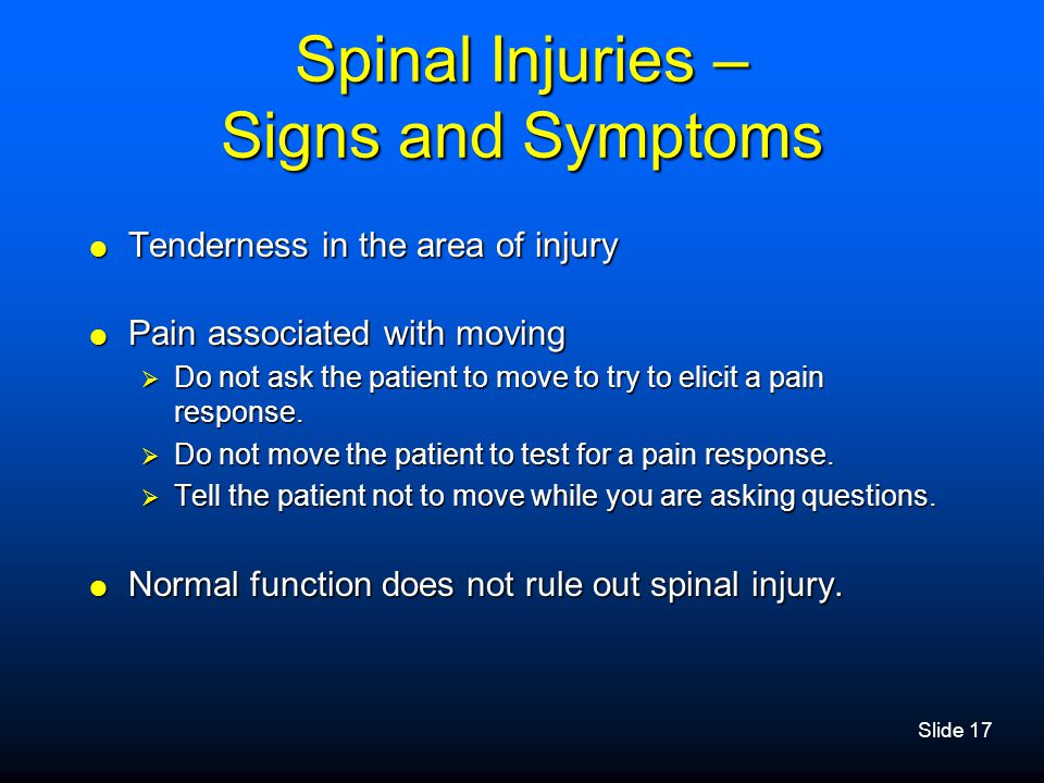 Spinal Injuries – Signs and Symptoms