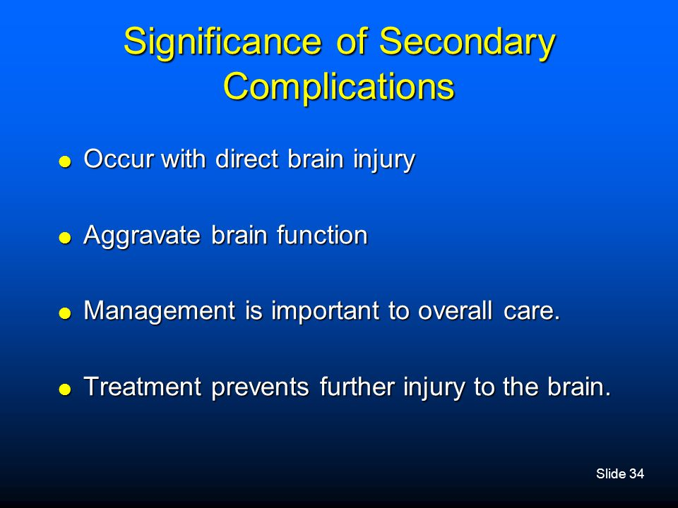 Significance of Secondary Complications