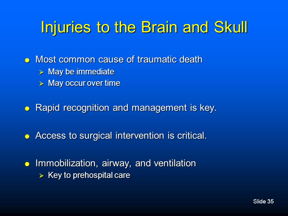 Injuries to the Brain and Skull