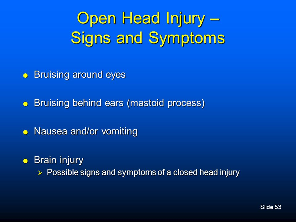 Open Head Injury – Signs and Symptoms