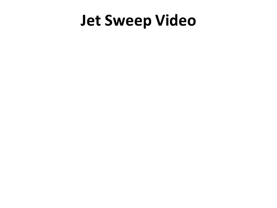 Jet Sweep Video