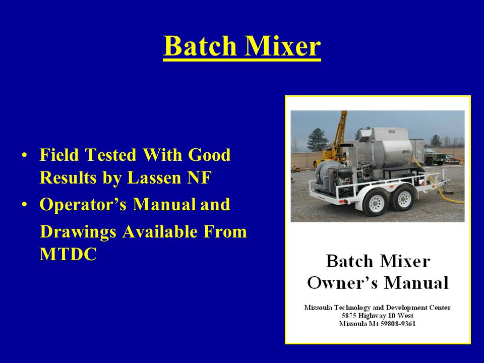 Batch Mixer Field Tested With Good Results by Lassen NF