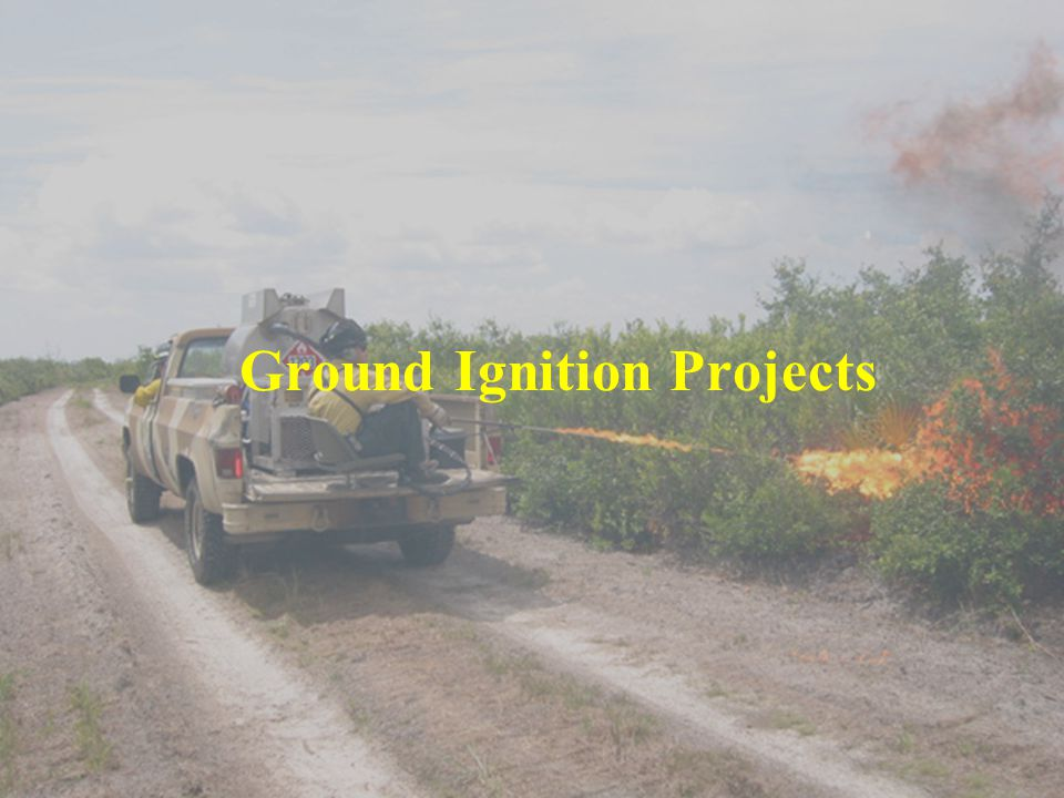 Ground Ignition Projects
