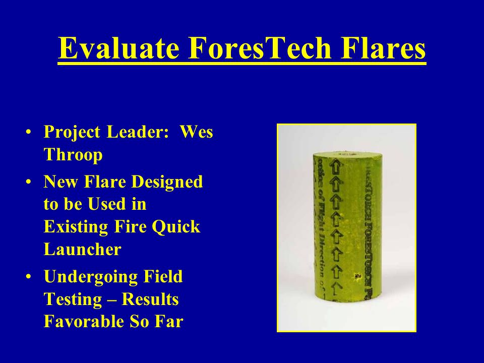 Evaluate ForesTech Flares