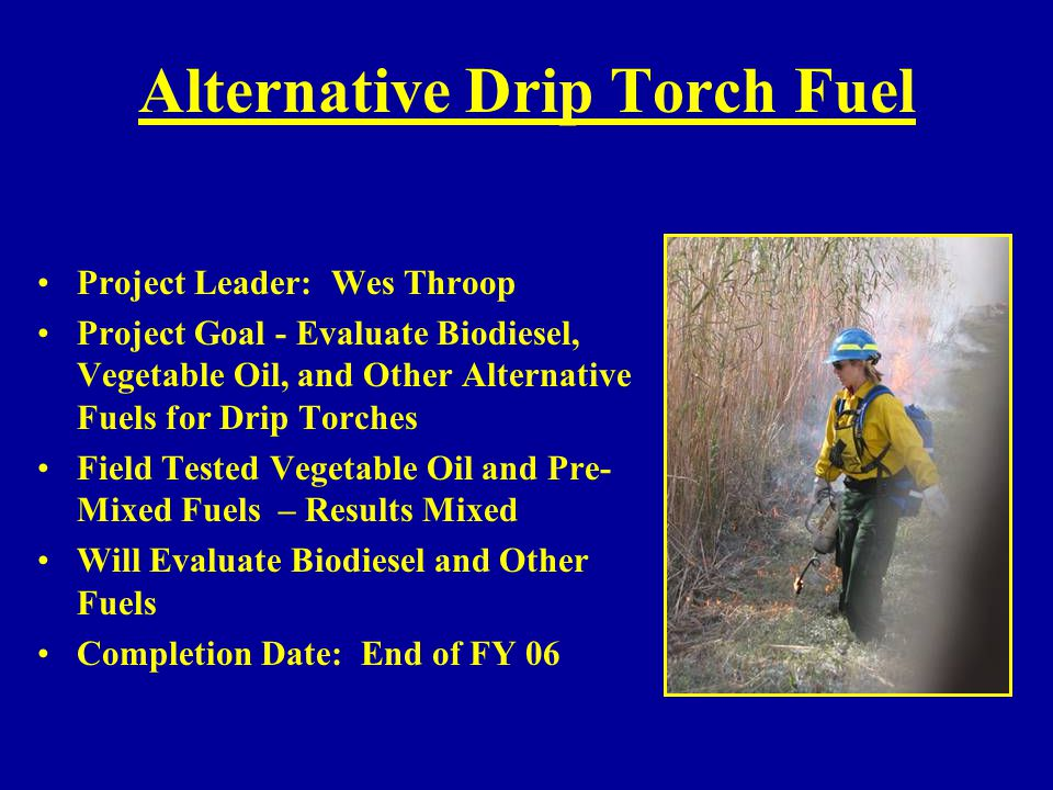 Alternative Drip Torch Fuel