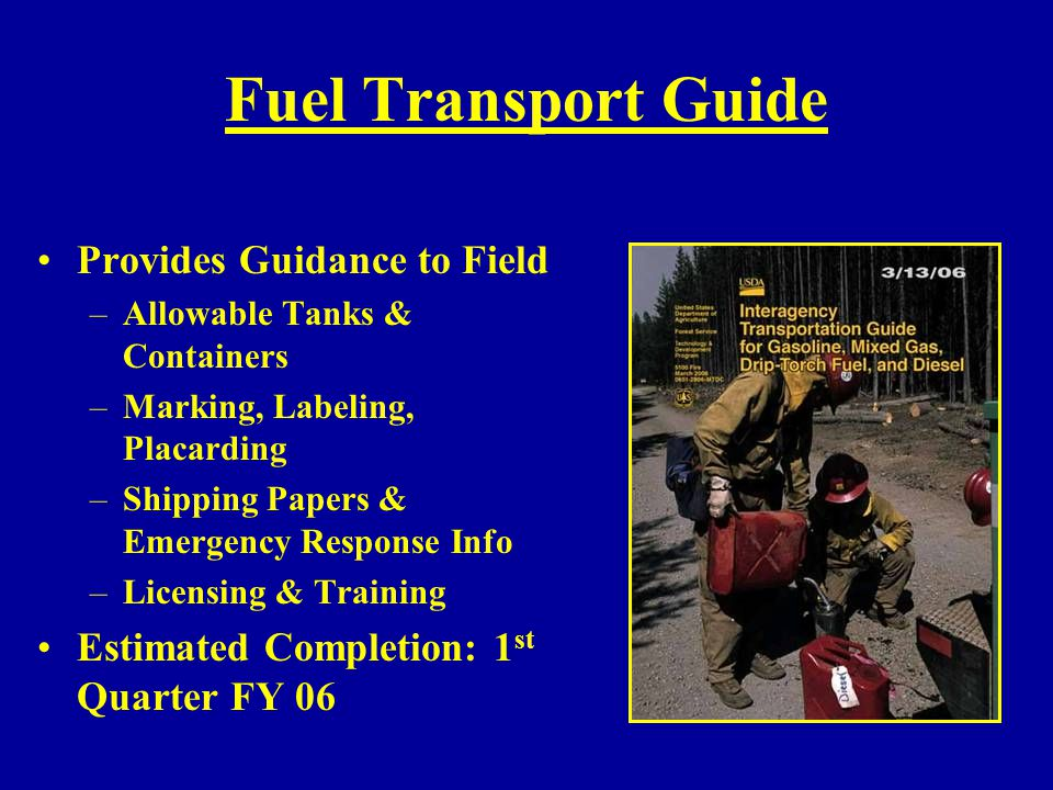 Fuel Transport Guide Provides Guidance to Field
