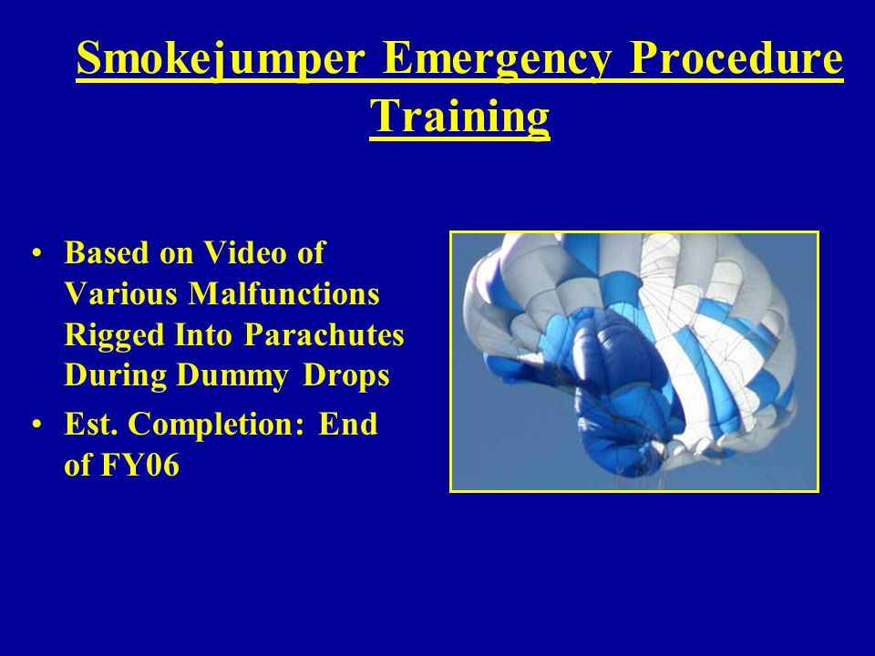Smokejumper Emergency Procedure Training