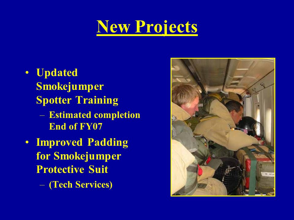 New Projects Updated Smokejumper Spotter Training