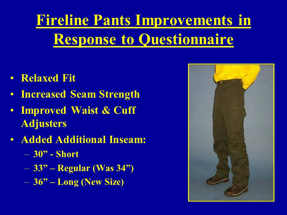 Fireline Pants Improvements in Response to Questionnaire