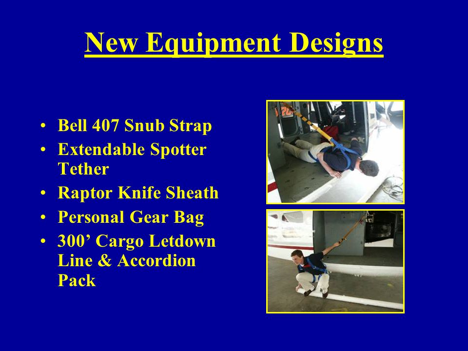 New Equipment Designs Bell 407 Snub Strap Extendable Spotter Tether