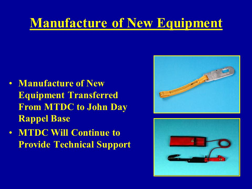 Manufacture of New Equipment