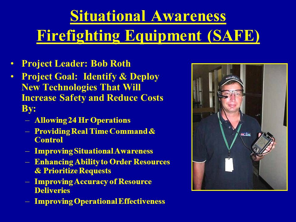 Situational Awareness Firefighting Equipment (SAFE)